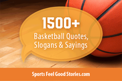 Basketball Quotes Inspirational Motivational Funny Sports Feel Good Cool Motivational Basketball Quotes