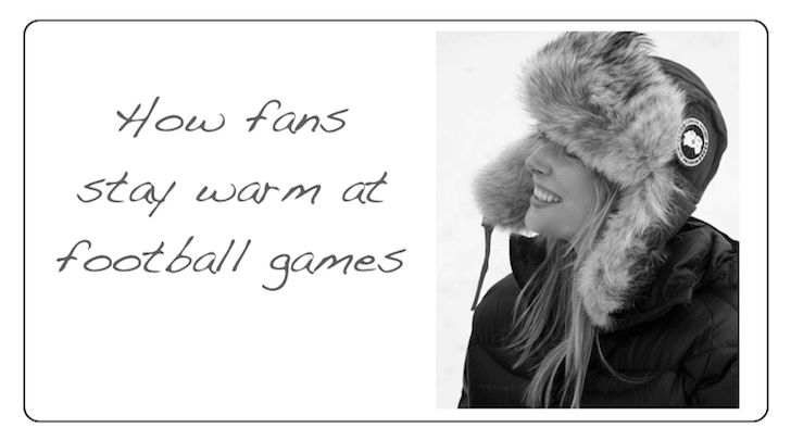 stay warm at football games