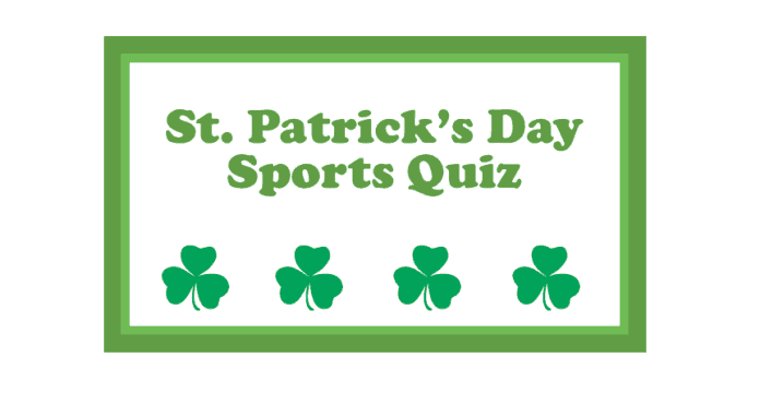 St. Patrick's Day Sports Quiz