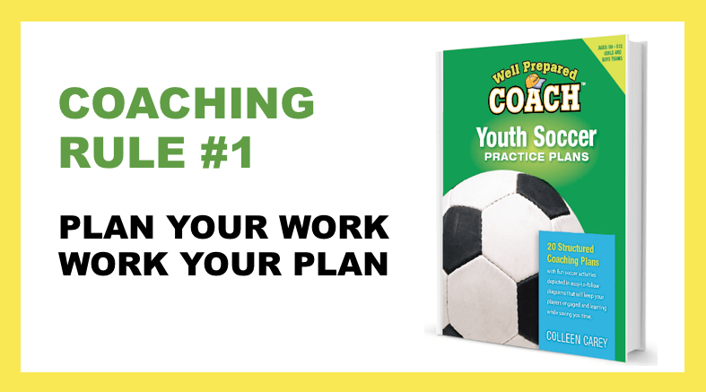 SOCCER coaching rule #1