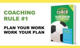 Coaching rule #1