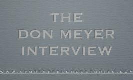 Don Meyer Interview