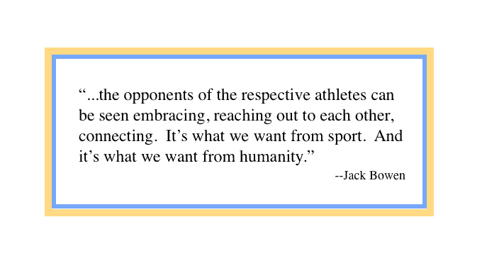 The Real Riches and Virtues in Sport