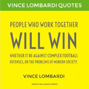 Vince Lombardi quote - Vince Lombardi quote — what every Green Bay Packer fan should know