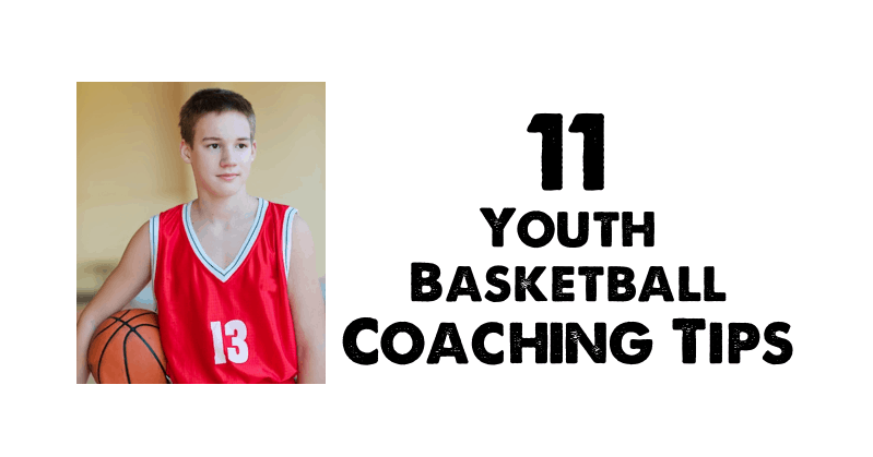 11 Youth Basketball Coaching Tips