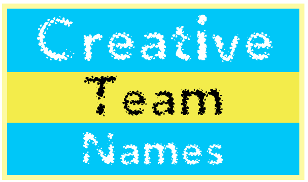 Creative Team Names | Clever & Catchy Group Name