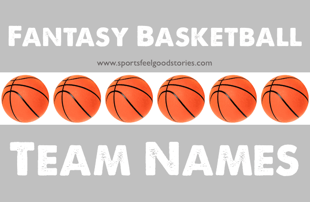 Fantasy Basketball Team Names Image The Good