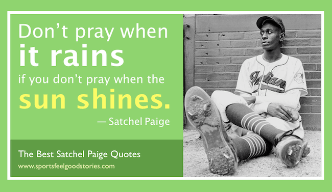 The best Satchel Paige quotes image