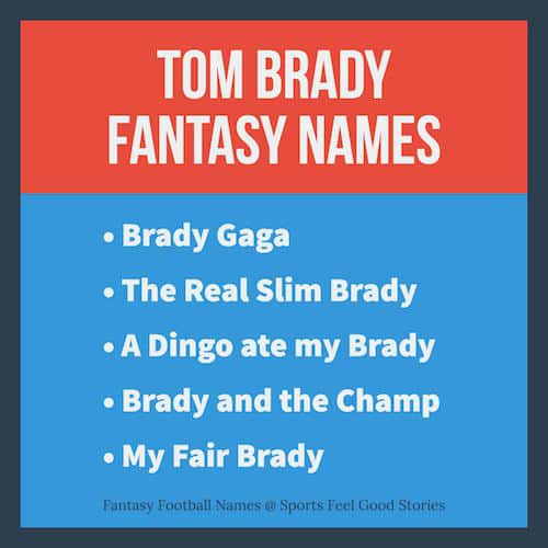 Tom Brady Fantasy Football Names | Cool & Funny