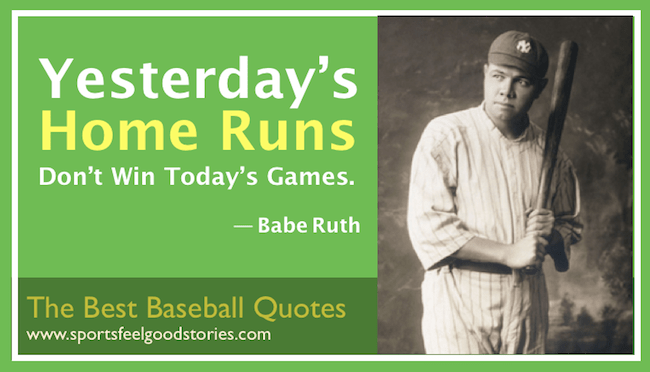 Babe Ruth Quotes About Life And Baseball