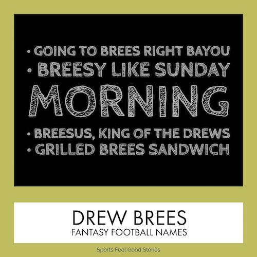 Drew Brees Fantasy Football Team Names