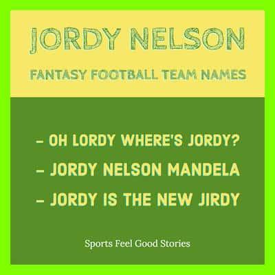 Jordy Nelson Fantasy football team names image