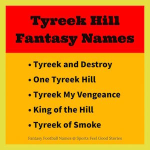 Tyreek Hill fantasy naming options image