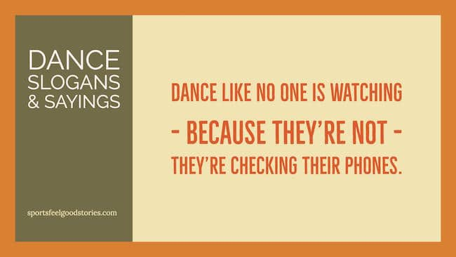 Dance slogans and sayings image