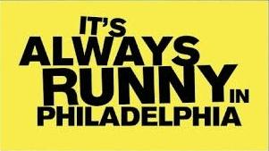 It's Always Runny in Philadelphia image