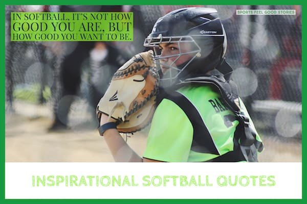 Softball Quotes, Phrases, Mottos and Sayings for Girls Teams