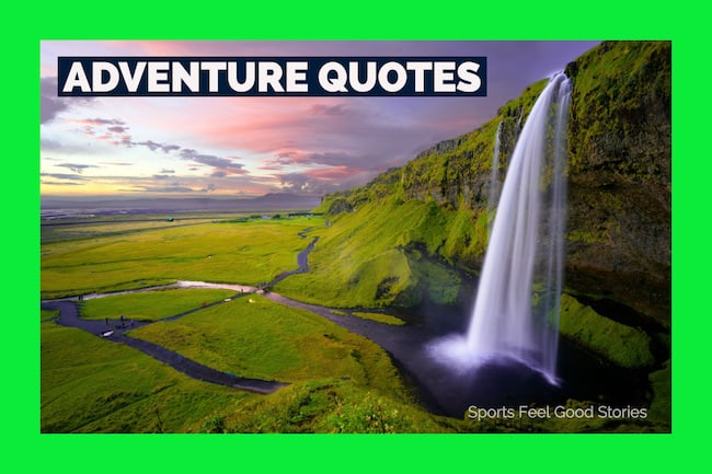 Daring Adventure Quotes for Your Journey