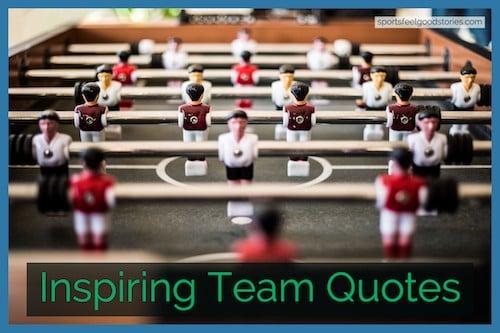 Inspiring team quotes image