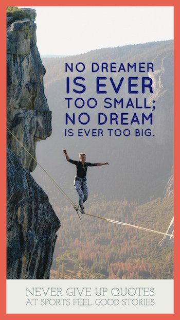 No dream is ever too big quote image