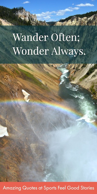 Wander Often; Wonder Always quote