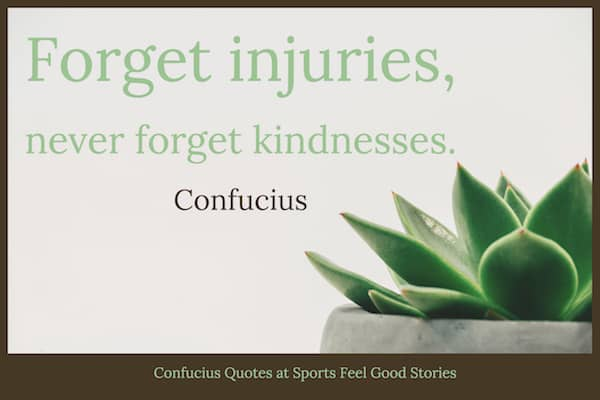 never forget kindnesses quote