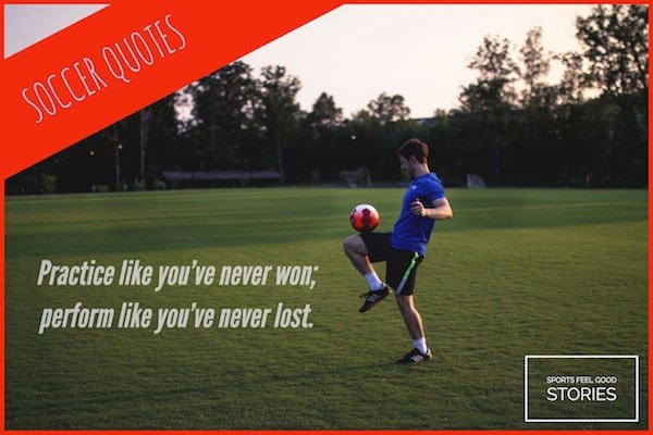 Soccer quotes, futbol quotations, and sayings for your team