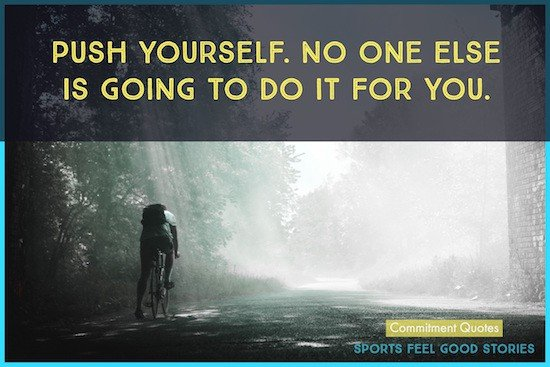 Push Yourself Quote