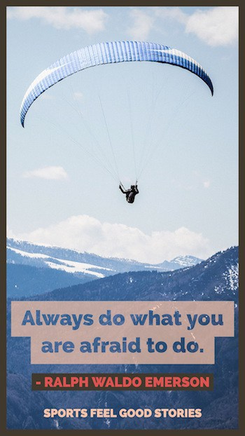 Always do what you're afraid to do quotation