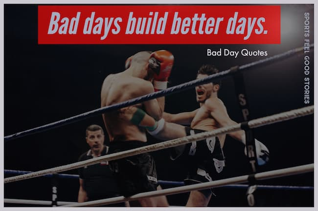 Bad days build better ones image