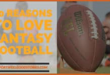 10 Reasons to Love Fantasy Football image