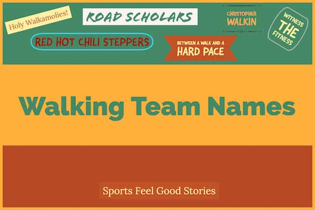 101 Walking Team Names To Step Up Your Game | Sports Feel Good