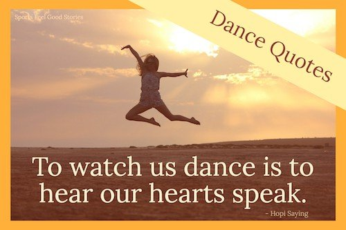 Inspirational Dance Quotes Funny Famous Sports Feel Good Stories