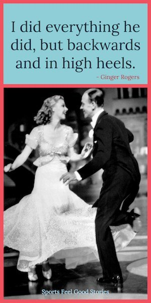Ginger Rogers quote on dancing image
