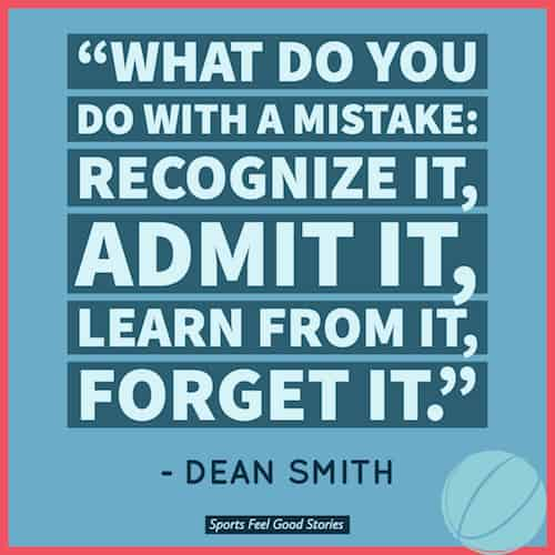 Dean Smith on learning from mistakes image