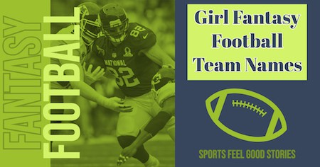 Girl Fantasy Football team names