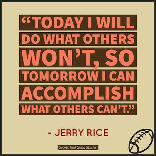 Jerry Rice quote on working hard image