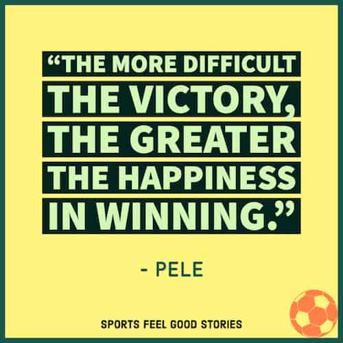 Pele quote on victories image
