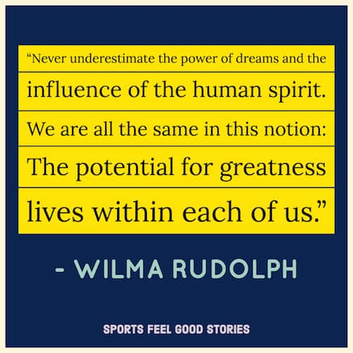 Wilma Rudolph quote on potential for greatness image