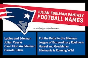 Fantasy Football Julian Edelman names button