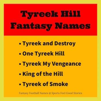 Tyreek Hill fantasy football names button