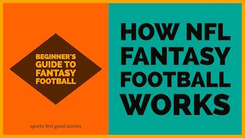 How fantasy football works guide button