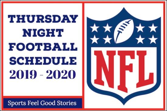 Texans Football Schedule 2020 Thursday Night Football 2019 Schedule NFL | Sports Feel Good Stories