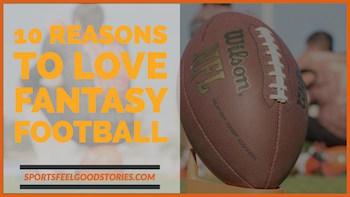 Reasons to love Fantasy football image