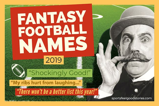 Fantasy Football Team Names 2019 | Funny, Good, Clever & The Best