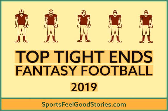 top tight ends in fantasy football 2019 image