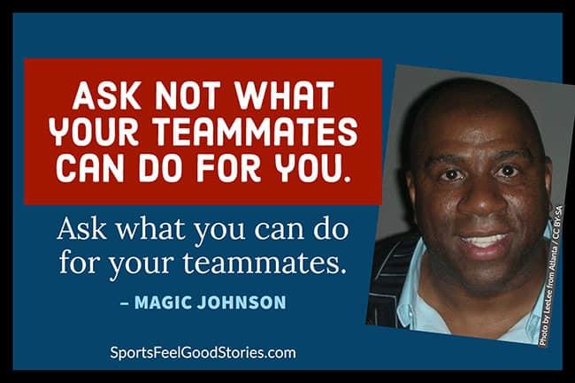 Magic Johnson teammates quote image