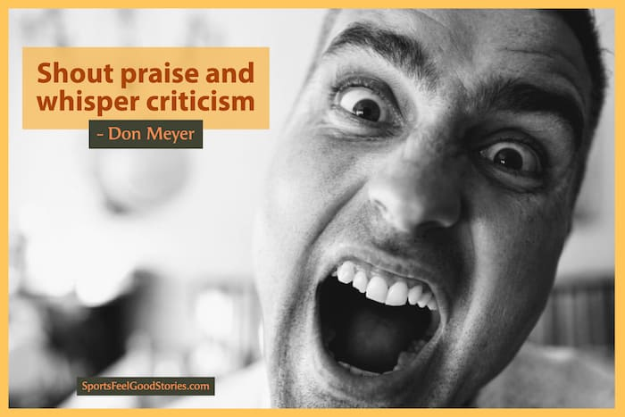 Shout praise and whisper criticism quote image