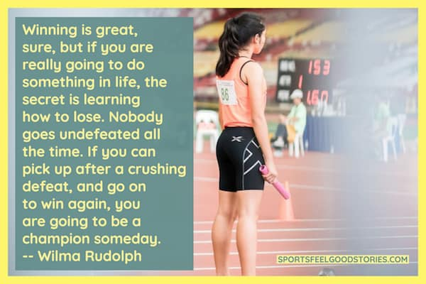 Wilma Rudolph quote on how to lose image