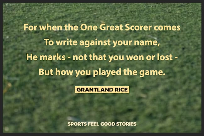 Grantland Rice quote on the One Great Scorer image