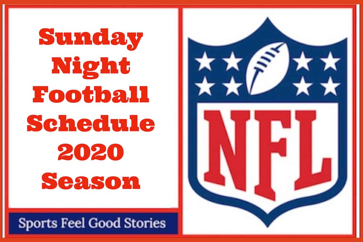 Sunday Night Football Schedule Nfl 2020 Announcers Fun Facts